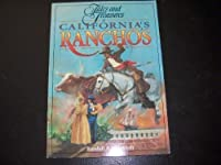 Tales and Treasures of Californias Ranchos