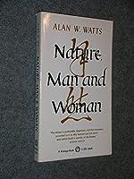 NATURE, MAN,& WOMAN