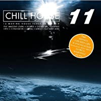 Chill House Vol.11