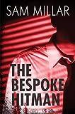 The Bespoke Hitman (English Edition)