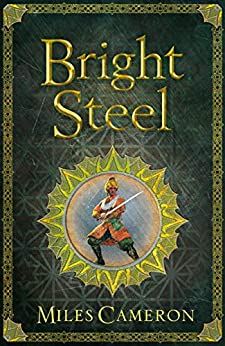 Bright Steel: Masters and Mages Book Three (Masters & Mages 3) by [Cameron, Miles]