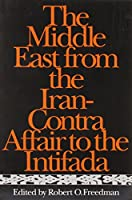 The Middle East from the Iran-Contra Affair to the Intifada (Contemporary Issues in the Middle East)