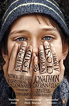 Extremely Loud and Incredibly Close by [Foer, Jonathan Safran]