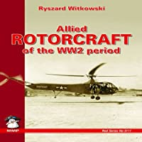 Allied Rotocraft of the WW2 Period (Red Series)
