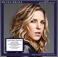 Wallflower: The Complete Sessions [Super Deluxe Edition] by Diana Krall (2015-07-29)