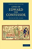 Lives of Edward the Confessor (Cambridge Library Collection - Rolls)