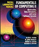 Fundamentals of Computing: Lab Manual (Pascal Version) Vol 2