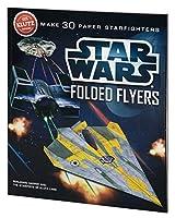 Klutz Star Wars Folded Flyers: Make 30 Paper Starfighters Craft Kit by Ben Harper Pat Murphy(2012-07-05)