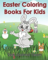 Easter Coloring Books for Kids: 2016 Easter Coloring Pages for Hours of Fun for Children of All Ages