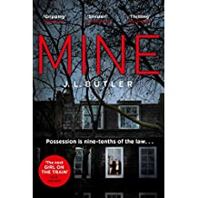 Mine: The hot new thriller of 2018 - sinister, gripping and dark with a breathtaking twist
