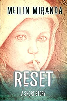 Reset: A Short Story by [Miranda, MeiLin]