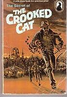 The Secret of the Crooked Cat #13 (Three Investigators Classics)