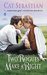 Two Rogues Make a Right: Seducing the Sedgwicks (English Edition)