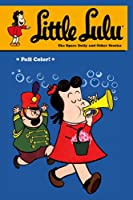 Little Lulu Volume 24: The Space Dolly and Other Stories