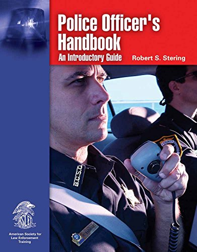 Download Police Officer's Handbook: An Introductory Guide 0763747890