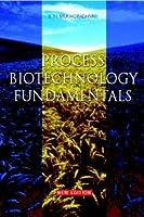 Process Biotechnology Fundamentals
