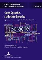 Gute Sprache, Schlechte Sprache: Sprachnormen Und Regionale Vielfalt Im Wandel (Kieler Forschungen Zur Sprachwissenschaft)
