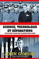 Science, technologie et réparations: Exploitation et pillage dans l'Allemagne d'après-guerre