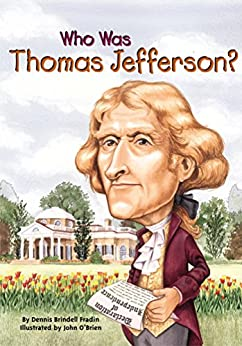 [Fradin, Dennis Brindell]のWho Was Thomas Jefferson? (Who Was...?)