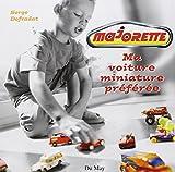 Majorette Ma voiture miniature préférée
