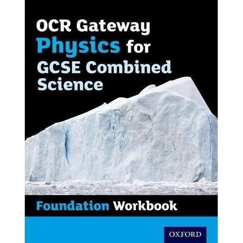 Ocr Gcse Gateway Phys Cs Foundation Wkbk