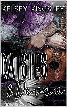 Daisies & Devin by [Kingsley, Kelsey]