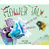 Flower Talk: How Plants Use Color to Communicate (English Edition)
