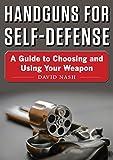 アウトドア用品 Handguns for Self-Defense: A Guide to Choosing and Using Your Weapon