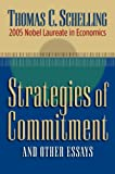 Strategies of Commitment and Other Essays