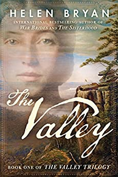 The Valley (The Valley Trilogy Book 1) by [Bryan, Helen]