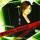 BURNING×WARNING ((ALBUM+DVD))