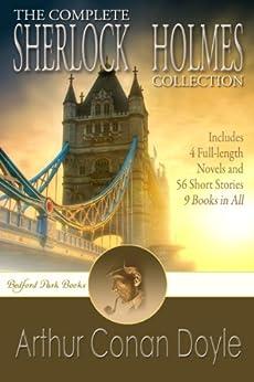 [Doyle, Arthur Conan]のThe Complete Sherlock Holmes Collection (English Edition)