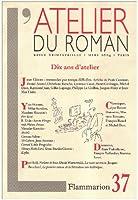 Revue L'Atelier Du Roman T.37