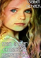 Mia & Her Collected Memories