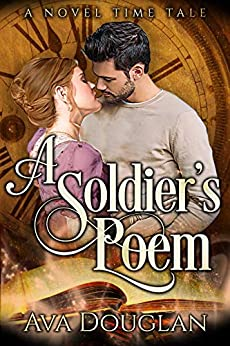 A Soldier's Poem (A Novel Time Tale Book 1) by [Douglan, Ava]