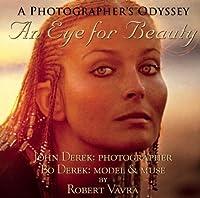 An Eye for Beauty: A Photographers Odyssey