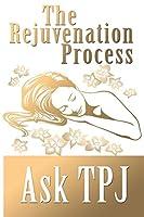 The Rejuvenation Process