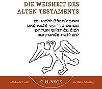 Die Weisheiten des Alten Testaments. CD