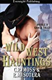 Wild West Hauntings: Volume 2 (Double D Ranch Tales)