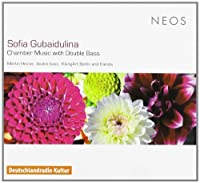 Chamber Music With Double Bass by S. Gubaidulina