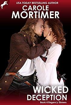 Wicked Deception (Regency Sinners 4) by [Mortimer, Carole]