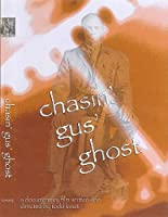 Chasin' Gus' Ghost [DVD]