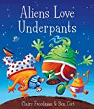 Aliens Love Underpants! (English Edition)