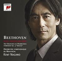 ベートーヴェン:交響曲第3番「英雄」&「プロメテウスの創造物」より