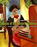 Sources of Western Tradition + Rand McNally Atlas of Western Civilization: From the Renaissance to the Present