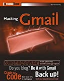 Hacking GMail (ExtremeTech)