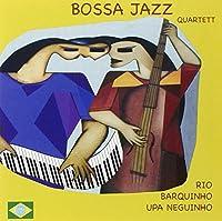 BOSSA JAZZ QUARTETT - Rio, barquinho, upa neguinho (1 CD)