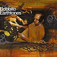 Earthtones: Mixed By Bobbito