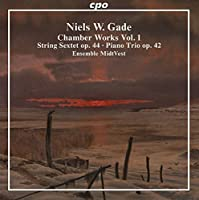 Gade:Chamber Works [Ensemble Midtvest] [CPO: 777164-2] by Ensemble Midtvest