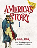 America's Story: From the Ancient Americas to the Great Gold Rush